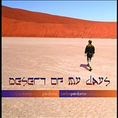 Carlos Perdomo: Desert of My Days