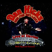 Dan Hicks & His Hot Licks: Live at Davies [Digipak]