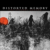 Distorted Memory: The Eternal Return [Digipak]