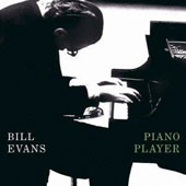 Bill Evans (Piano): Piano Player