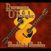 Bureman & O'Rourke: Shoulder To Shoulder [Digipak]