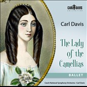 Carl Davis: Lady of the Camellias, ballet (2008) / Czech Nat'l SO
