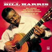 Bill Harris (Guitar): The Blues-Soul of Bill Harris: The Complete Mercury Recordings 1956-1959