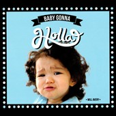 Will Avery: Baby Gonna Holla [Digipak]