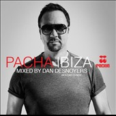 Daniel Desnoyers: Pacha Ibiza: Mixed by Dan Desnoyers