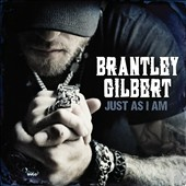 Brantley Gilbert: Just as I Am