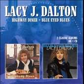 Lacy J. Dalton: Highway Diner/Blue Eyed Blues