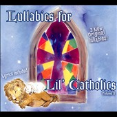 Whispering Angels: Lullabies For Lil' Catholics, Vol. 2