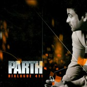 Parth: Dialogue 411