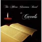 The Albion Christmas Band: Just the Carols