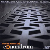 Conundrum: From the Diamond Grid - Chamber Works by Stravinsky, Eric Sharp, Kenneth Froelich, Mark Carlson et al. / Conundrum Ensemble