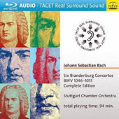 J.S. Bach: Six Brandenburg Concertos, BWV 1046-1051 (Complete Edition) / Stuttgart CO [Blu-Ray Audio]