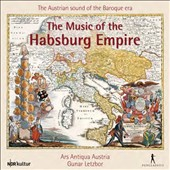 The Music of the Habsburg Empire: The Austrian Sound of the Baroque Era - Works of Kusser, Esterházy, Vivaldi, Muffat, Mayr, Lully et al. / Ars Antiqua Austria; Letzbor [10 CDs]