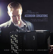 Accordion Sensations: Paul Chamberlain performs works of Weber, Scarlatti, Piazzolla et al.
