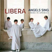 Angels Sing: Libera in America [CD&DVD]