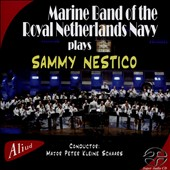 Band of the Royal Netherlands Navy/Marine Band of the Royal Netherlands Navy: Plays Sammy Nestico
