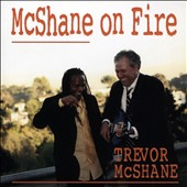 Travis McShane: McShane On Fire