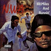 N.W.A: 100 Miles and Runnin [EP] [PA]