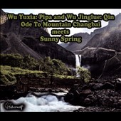 Wu Jinglue/Wu Yuxia: Ode To Mountain Changbai Meets Sunny Spring