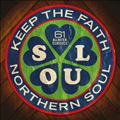 Various Artists: The Northern Soul Generation: Keep the Faith