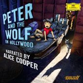Peter and the Wolf in Hollywood - music of Sergei Prokofiev, narrated by Alice Cooper / Alexander Shelley, Bundesjugendorchester