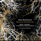 Hans Abrahamsen: Works for Wind Quintet