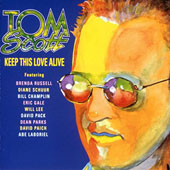 Tom Scott: Keep This Love Alive