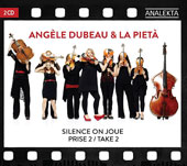 Silence on joue, Take 2 - music from the movies arranged for chamber ensemble including Harry Potter; The Piano; The Exorcist; Pulp Fiction; Stars Wars; Forrest Gump et al. / Angèle Dubeau & La Pietà