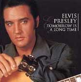 Elvis Presley: Tomorrow Is a Long Time