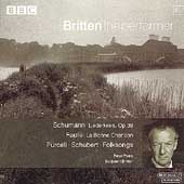 Britten the performer 6 - Schumann, Faur&eacute;, et al / Pears