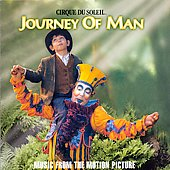 Cirque du Soleil: Cirque du Soleil: Journey of Man [Music from the Motion Picture]