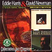 Eddie Harris: I Need Some Money/Bigger Better