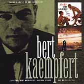 Bert Kaempfert: Love That Bert Kaempfert/My Way of Life