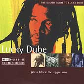 Lucky Dube: The Rough Guide to Lucky Dube