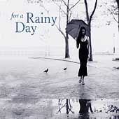 For Your Life - For a Rainy Day
