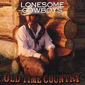 Various Artists: Old Time Country: Lonesome Cowboys