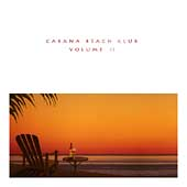 Various Artists: Cabana Beach Club, Vol. 2
