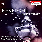 Classics - Respighi: Roman Trilogy / Tortelier, Philharmonia