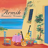 Armik: Romantic Dreams