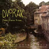 Dvorák: Four Piano Trios / The Lanier Trio