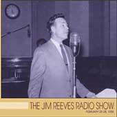 Jim Reeves: Jim Reeves Radio Show: February 25-28, 1958