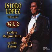 Isidro Lopez: 15 More Original Hits, Vol. 2