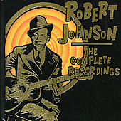 Robert Johnson: Complete Recordings, Vol. 2