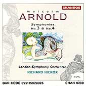 Arnold: Symphonies no 3 & 4 / Richard Hickox, London SO