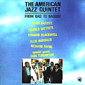 American Jazz Quintet: From Bad to Badder