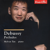 Debussy: Preludes for Piano / Melvyn Tan