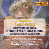 Saint-Sa&#235;ns: Christmas Oratorio / Hellmann, et al