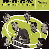 Bill Haley & His Comets: R.O.C.K. [Remaster]