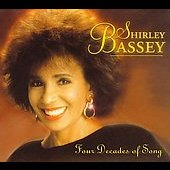 Shirley Bassey: Four Decades Of Song