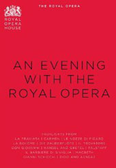 An Evening at the Royal Opera House - Famous arias and choruses / Renee Fleming, Joseph Calleja, Jonas Kaufmann, Bryn Terfel et al. [DVD]